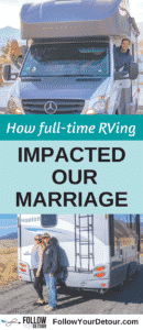 Don't you get sick of each other? That's a common question this full-time RV couple gets asked about living and marriage on the road. Read their post to hear more about how RV life has impacted their #marriage If you are considering RVing full-time or taking frequent camping and road trips, as a couple, this is a MUST read! They also give many RV and camping tips, hacks, and travel advice for the lifestyle! #RV #rvliving #camping #rvlife #gorving #travel #couple #travelblog #rvlifestyle #vanlife
