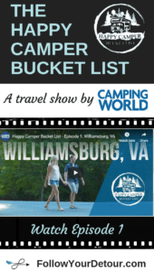 The Happy Camper Bucket List a travel show by Camping World and Follow Your Detour featuring camping destinations in the U.S.