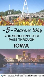 Pinterest 5 Reasons Why You Shouldn't Just Pass Through Iowa