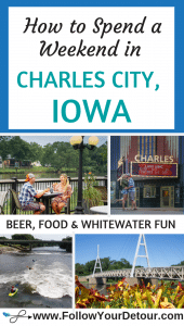 Pinterest Pin for how to Spend a weekend in Charles City Iowa